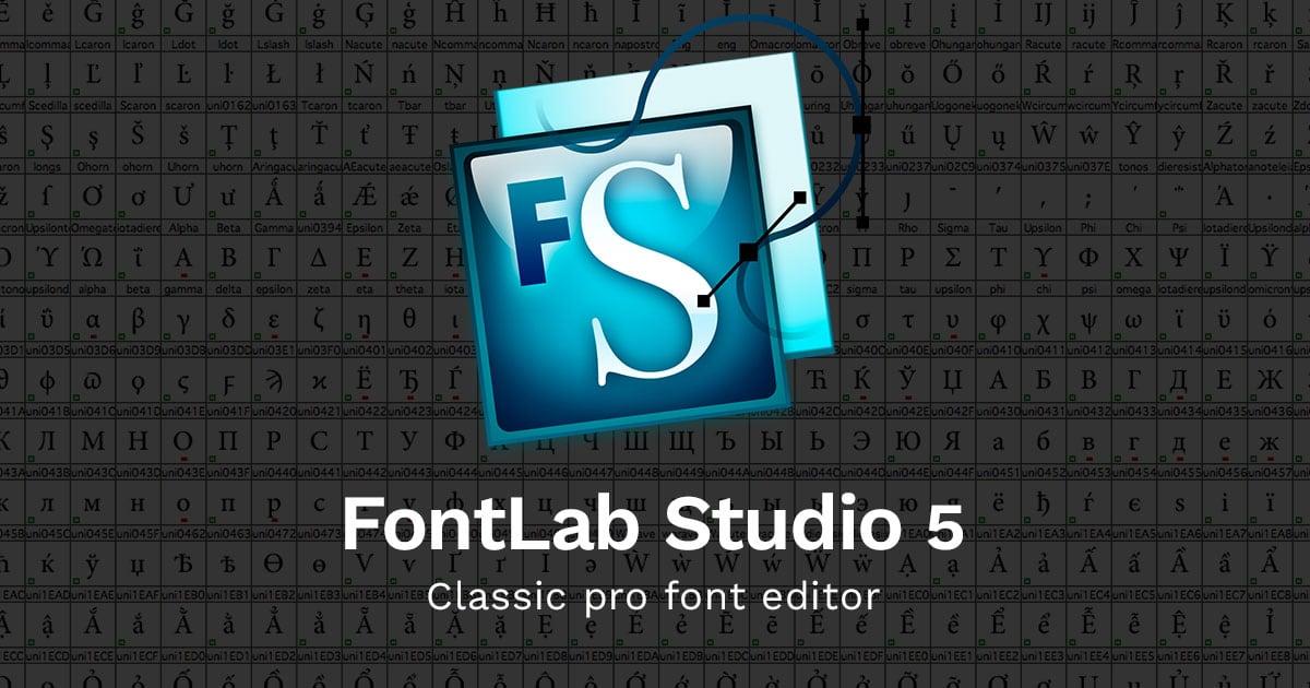 fontlab studio 5.2 1 for windows serial number