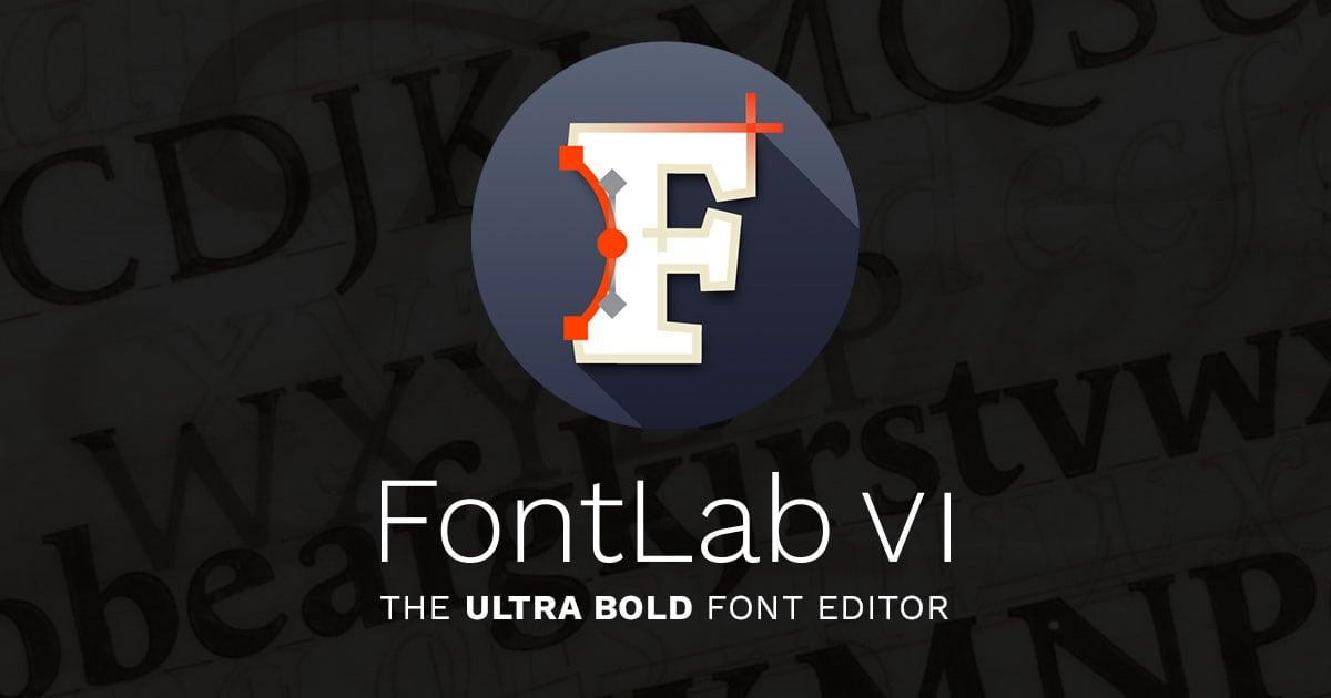 Fontlab Vi The Ultra Bold Font Editor For Mac Windows