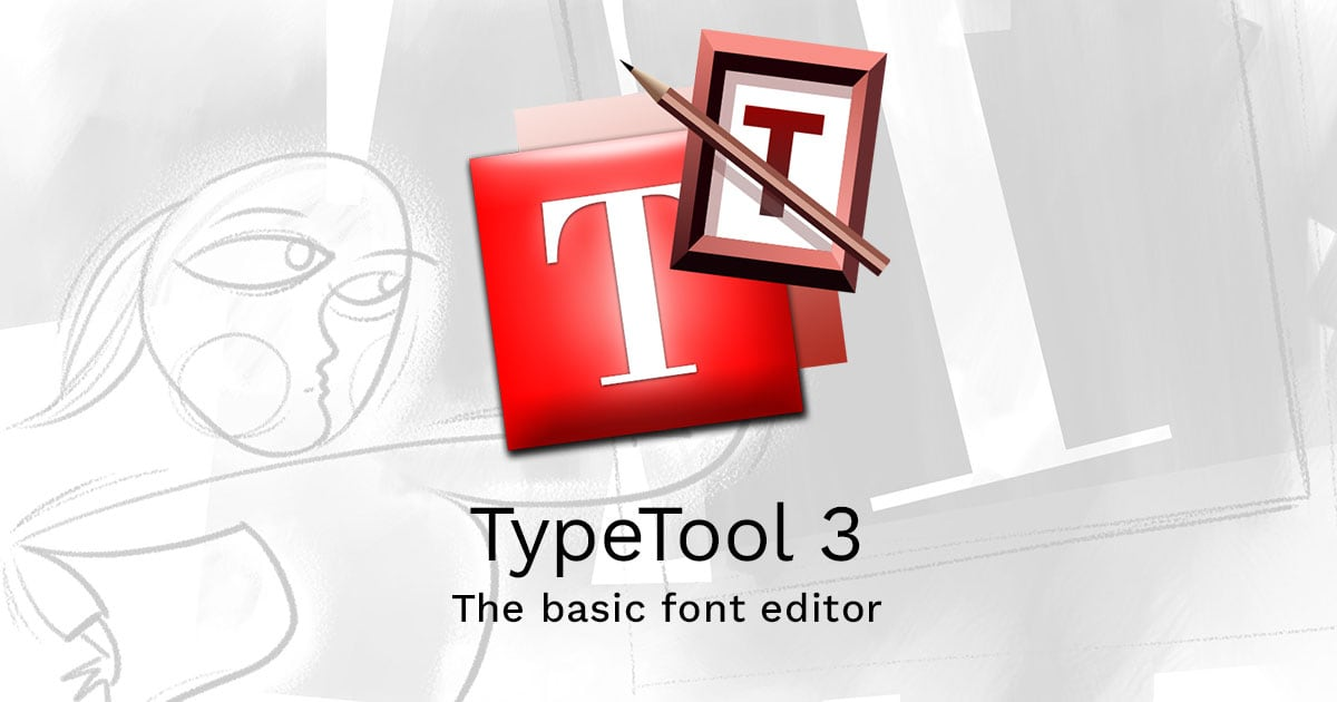 TypeTool  The basic font editor by FontLab